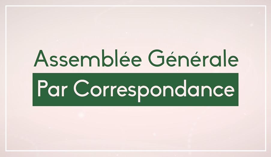 Assemblée Générale par Correspondance